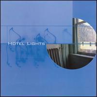 Hotel Lights - Hotel Lights
