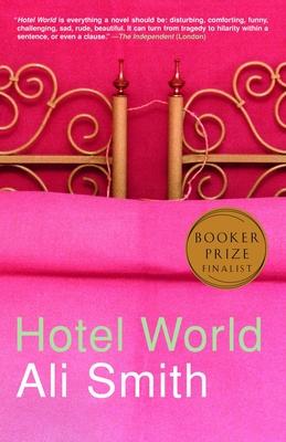 Hotel World - Smith, Ali