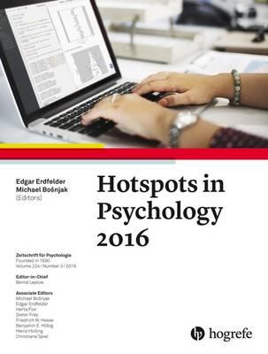 Hotspots in Psychology 2016 - Bosnjak, Michael (Editor), and Erdfelder, Edgar (Editor)