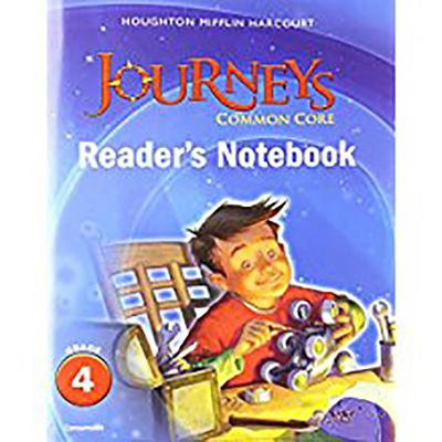 Houghton Mifflin Harcourt Journeys: Common Core Reader's Notebook Consumable Grade 4 - Houghton Mifflin Harcourt (Prepared for publication by)