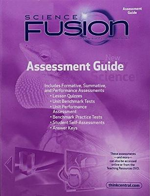 Houghton Mifflin Harcourt Science Fusion Indiana: Assessment Guide Grade 3 - Houghton Mifflin Harcourt (Prepared for publication by)
