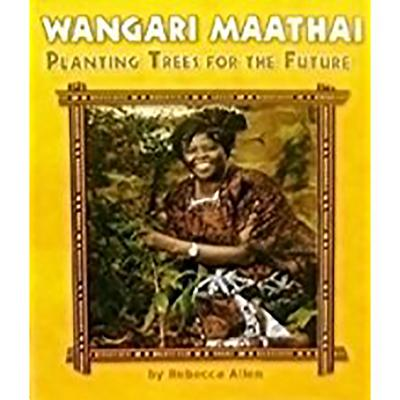 Houghton Mifflin Science California: Ind Bk Lv4 Chp4 on Level Wangari Maathai, Planting Trees for the Future - Houghton Mifflin Company (Prepared for publication by)