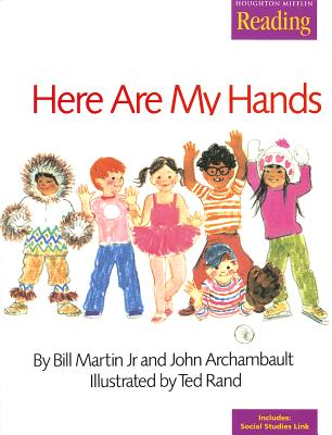 Houghton Mifflin the Nation's Choice: Little Big Book Theme 1 Grade K Here Are My Hands - Houghton Mifflin Company (Prepared for publication by)