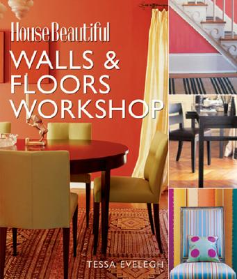 House Beautiful Walls & Floors Workshop - Evelegh, Tessa
