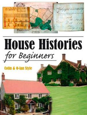House Histories for Beginners - Style, C, and Style, O