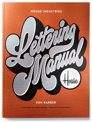 House Industries Lettering Manual - Barber, Ken