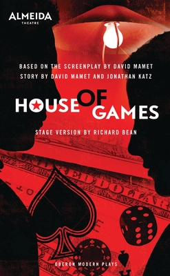 House of Games - Mamet, David, and Bean, Richard (Translated by)
