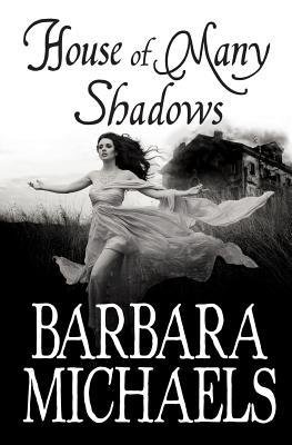 House of Many Shadows - Michaels, Barbara