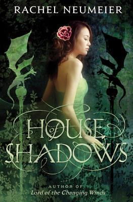 House of Shadows - Neumeier, Rachel