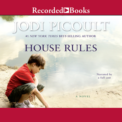 House Rules - Picoult, Jodi, and Full Cast (Narrator)