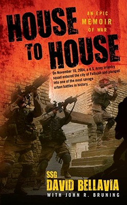 House to House: An Epic Memoir of War - Bellavia, David, and Bruning, John