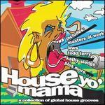House Yo Mama