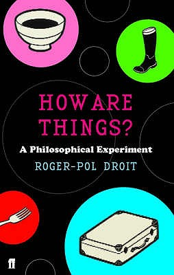 How Are Things? - Droit, Roger-Pol