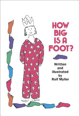 How Big Is a Foot - Myller, Rolf, and McCrath, Susan