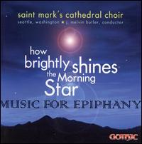 How Brightly Shines the Morning Star - Brian Fairbanks (flute); Fred McIlroy (tenor); J. Melvin Butler (organ); J. Melvin Butler (descant); Joshua Haberman (alto);...