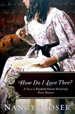 How Do I Love Thee? - Moser, Nancy