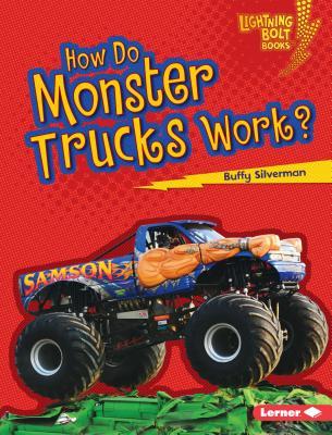 How Do Monster Trucks Work? - Silverman, Buffy