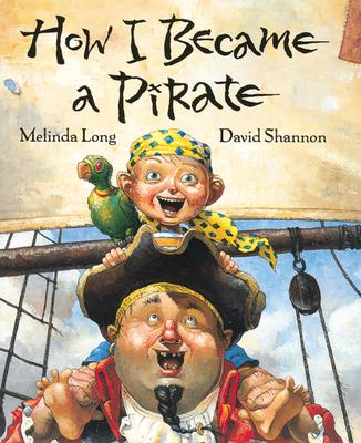 How I Became a Pirate - Long, Melinda