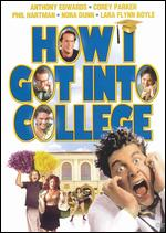 How I Got into College - Savage Steve Holland