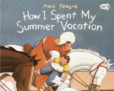 How I Spent My Summer Vacation - Teague, Mark