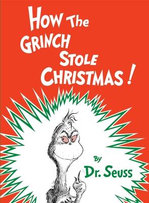 How the Grinch Stole Christmas! - Dr Seuss