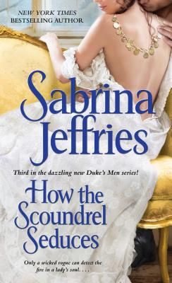 How the Scoundrel Seduces - Jeffries, Sabrina