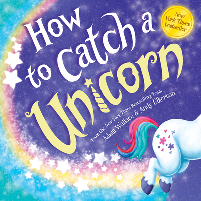How to Catch a Unicorn - Wallace, Adam