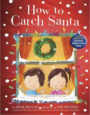 How to Catch Santa - Reagan, Jean