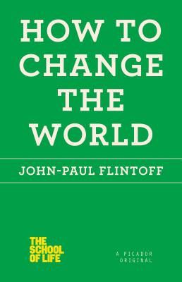 How to Change the World - Flintoff, John-Paul