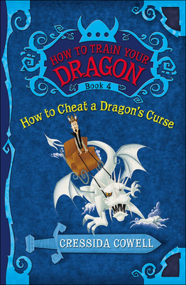 How to Cheat a Dragon's Curse - Cowell, Cressida