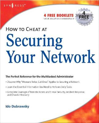 How to Cheat at Securing Your Network - Dubrawsky, Ido