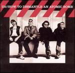How to Dismantle an Atomic Bomb [CD & DVD Deluxe Edition]