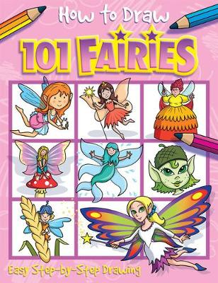 How to Draw 101 Fairies - Green, Barry (Illustrator)