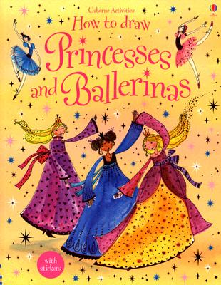 How to Draw Ballerinas and Princesses - Watt, Fiona