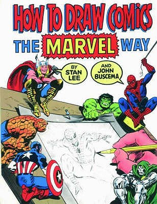 "How to Draw Comics the ""Marvel"" Way - Buscema, John"