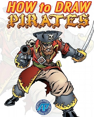 How to Draw Pirates - Dunn, Ben, and Babiar, Craig