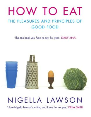 How to Eat - Lawson, and Lawson, Nigella