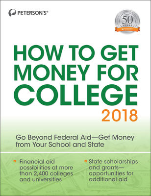 How to Get Money for College 2018 - Peterson's