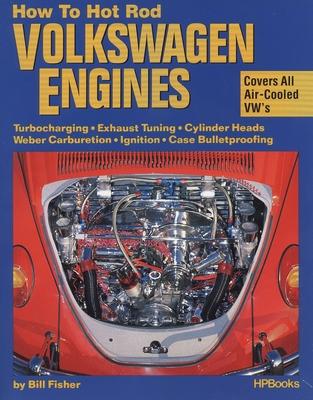 How to Hotrod Volkswagen Engines - Fisher, Bill