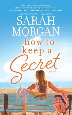 How to Keep a Secret - Morgan, Sarah