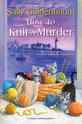 How to Knit a Murder - Goldenbaum, Sally