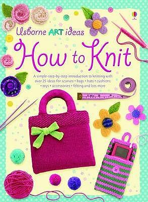 How to Knit - Watt, Fiona