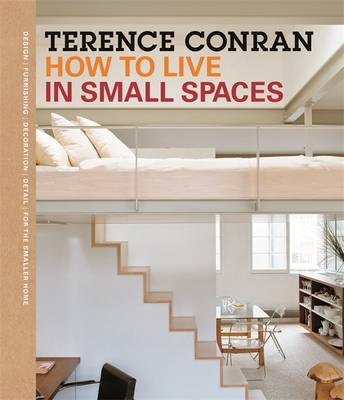 How to Live in Small Spaces - Conran, Terence, Sir