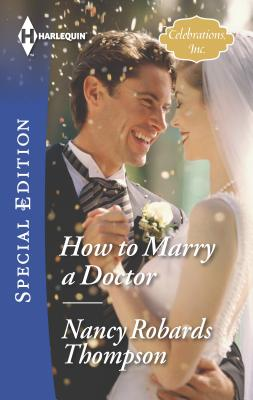 How to Marry a Doctor - Thompson, Nancy Robards