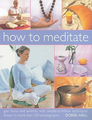 How to Meditate - Hall, Doriel