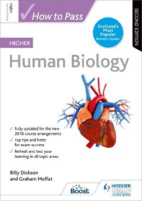 How to Pass Higher Human Biology: Second Edition - Dickson, Billy, and Moffat, Graham