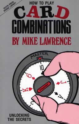 How to Play Card Combinations: Unlocking the Secrets - Lawrence, Mike