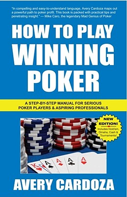 How to Play Winning Poker - Cardoza, Avery