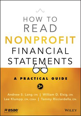 How to Read Nonprofit Financial Statements: A Practical Guide - Lang, Andrew S