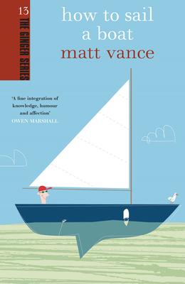 How to Sail a Boat - Vance, Matt